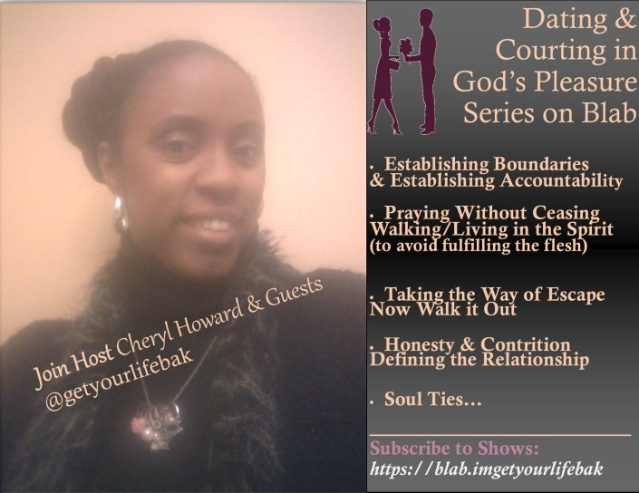 Blab Series Dating-Court God's Pleasure